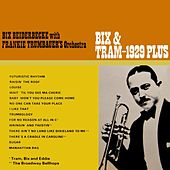 Bix & Tram 1929 Plus by Bix Beiderbecke