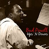 Ups 'N Downs by Bud Powell