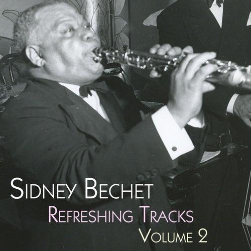 Refreshing Tracks Volume 2 by Sidney Bechet