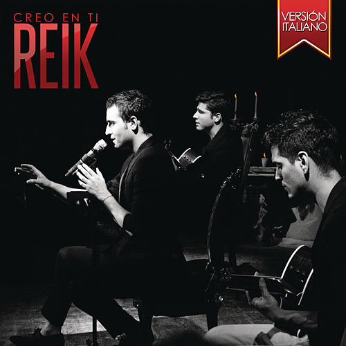 Creo En Ti (Credo in te) by Reik