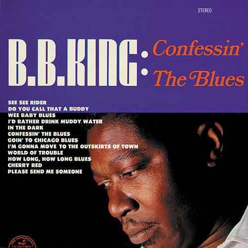 Confessin' The Blues by B.B. King