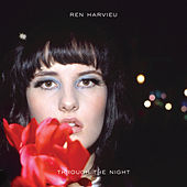 Through The Night by Ren Harvieu