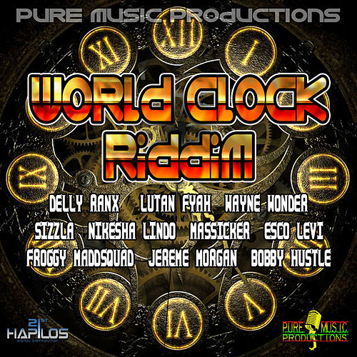 World Clock Riddim by Various Artists