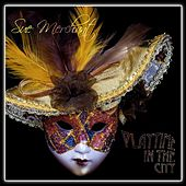 Playtime in the City (2012 Re-Mix) by Sue Merchant