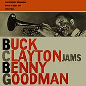 Jams Benny Goodman by Buck Clayton