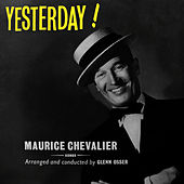 Yesterday! by Maurice Chevalier