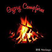 Gypsy Campfires by 101 Strings Orchestra