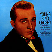 Young Bing Crosby by Bing Crosby