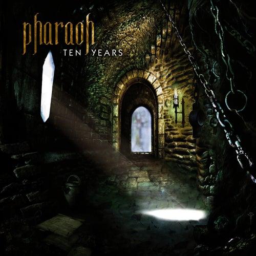 Ten Years by Pharaoh