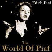 The World Of Piaf by Edith Piaf