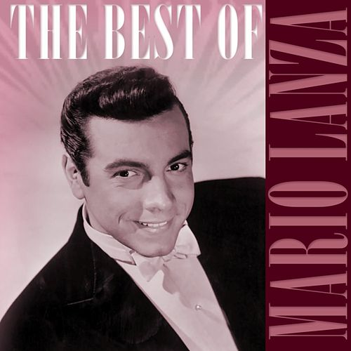 The Best Of Mario Lanza 2 by Mario Lanza