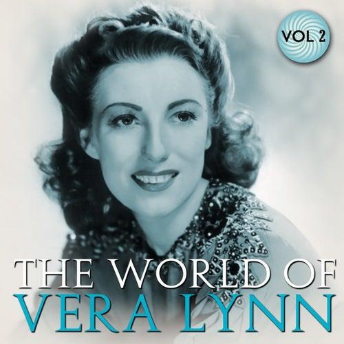 The World Of Vera Lynn Volume 2 by Vera Lynn