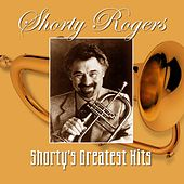 Shorty's Greatest Hits by Shorty Rogers