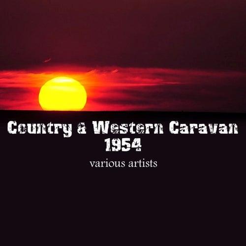 Country & Western Caravan 1954 by Various Artists