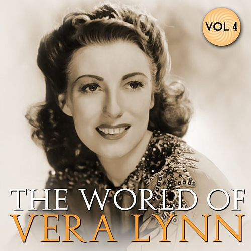 The World Of Vera Lynn Volume 3 by Vera Lynn