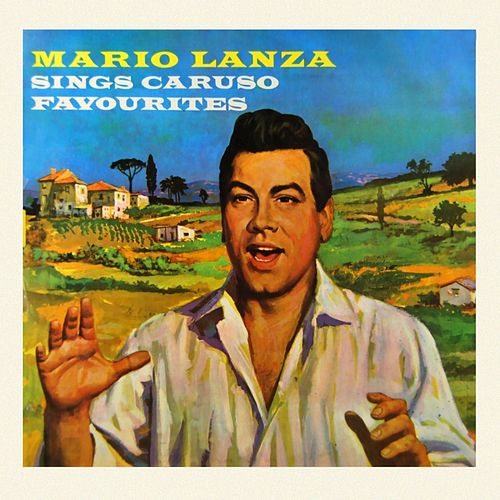 Sings Caruso Favourites by Mario Lanza