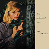 In A Sentimental Mood by Jimmy Hamilton