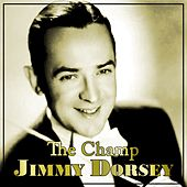 The Champ by Jimmy Dorsey