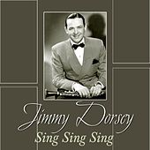 Sing Sing Sing by Jimmy Dorsey