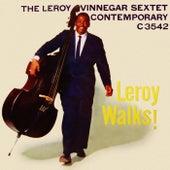 Leroy Walks! by Leroy Vinnegar