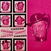 Cheers by Burl Ives