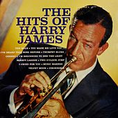 Hits Of Harry James by Harry James and His Orchestra