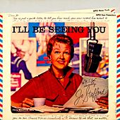 I'll Be Seeing You by Jo Stafford