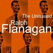 The Unissued Ralph Flanagan by Ralph Flanagan