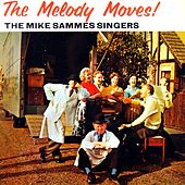 The Melody Moves! by The Mike Sammes Singers
