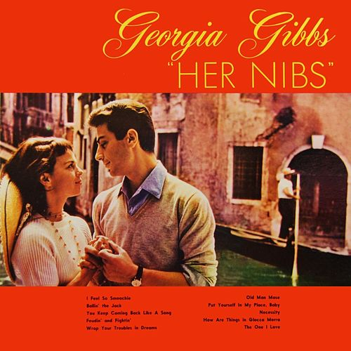 Her Nibs by Georgia Gibbs