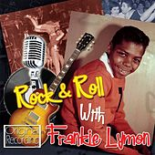 Rock & Roll With Frankie Lymon by Frankie Lymon and the Teenagers