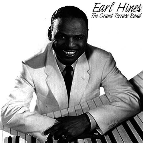 The Grand Terrace Band by Earl Fatha Hines