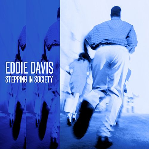 Stepping In Society by Eddie 'Lockjaw' Davis