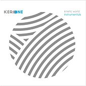 Kinetic World Instrumentals von Kero One