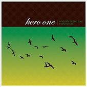 Windmills of the Soul Instrumentals von Kero One