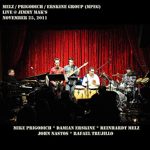 Melz/Prigodich/Erskine Group (Mpeg) -- Live @ Jimmy Mak's by Mike Prigodich