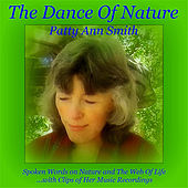 The Dance of Nature by Patty Ann Smith