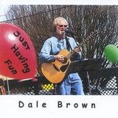 Just Having Fun by Dale Brown