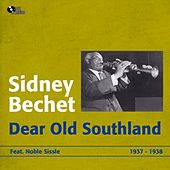 Dear Old Southland (1937 - 1938) by Sidney Bechet