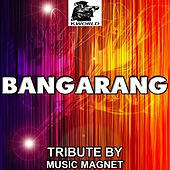 Bangarang - Tribute to Skrillex by Music Magnet