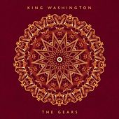 The Gears by King Washington