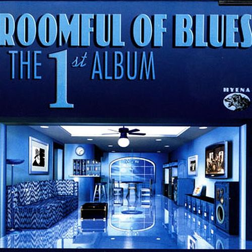The First Album by Roomful of Blues