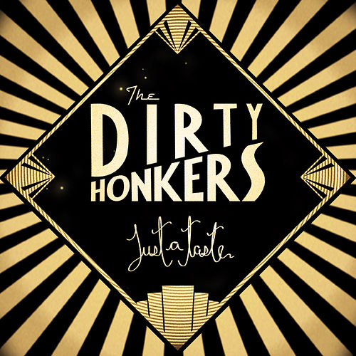 Just a Taste by Dirty Honkers