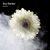 fabric 64: Guy Gerber by Guy Gerber