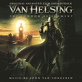 Van Helsing: The London Assignment by Dave Metzger