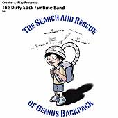 The Search and Rescue of Genius Backpack by The Dirty Sock Funtime Band
