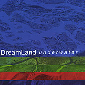 Underwater by Dreamland