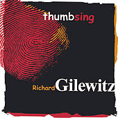 Thumbsing by Richard Gilewitz