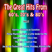 The Great Hits from 60's, 70's & 80's, Vol. 3 by Various Artists