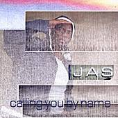 Calling You By Name by Jas